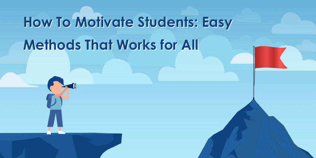 How To Motivate Students
