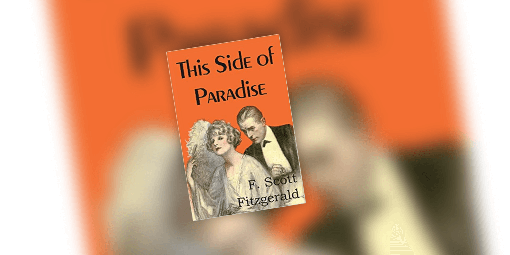 This Side of Paradise – F. Scott Fitzgerald